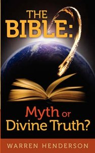 Bible the: Myth Or Divine Truth?