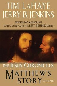 Matthews Story (#04 in The Jesus Chronicles Series)