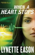 When a Heart Stops (#02 in Deadly Reunions Series)