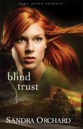 Blind Trust (#02 in Port Aster Secrets Series)