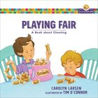 Playing Fair - a Book About Cheating (Growing Gods Kids Series)