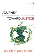Journey Toward Justice (Turning South Series)