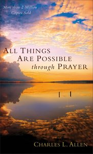 All Things Are Possible Through Prayer