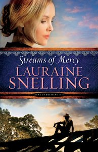 Streams of Mercy (#03 in Song Of Blessing Series)