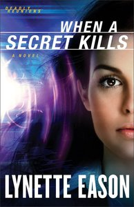 When a Secret Kills (#03 in Deadly Reunions Series)