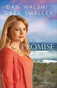 The Promise (#02 in The Restoration Series)