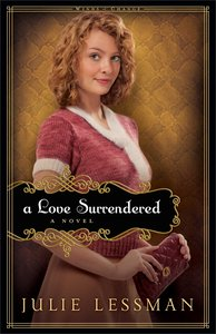 A Love Surrendered (#03 in Winds Of Change (Lessman) Series)