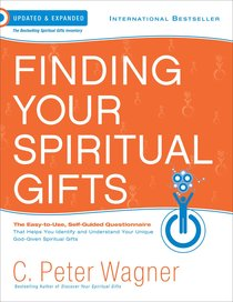 Finding Your Spiritual Gifts Questionnaire: The Easy to Use, Self-Guided Questionnaire