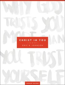 Christ in You (Group Guide)
