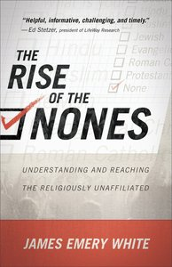 The Rise of the Nones: Understanding and Reading the Religiously Unaffiliated