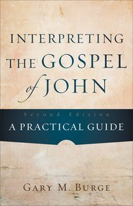 Interpreting the Gospel of John (Second Edition)