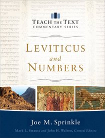 Leviticus and Numbers (Teach The Text Commentary Series)