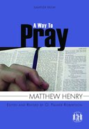 A Sampler From a Way to Pray (Pocket Puritans Series)