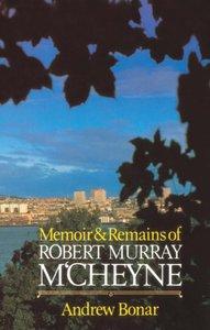 Memoirs & Remains of Mccheyne
