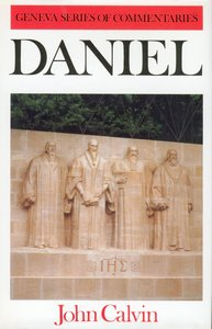 Daniel (Geneva Series Of Commentaries)