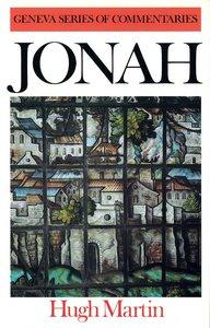 Jonah (Geneva Series Of Commentaries)