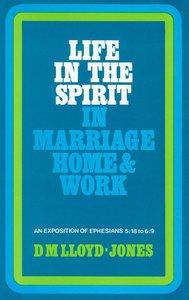 Ephesians 5:18-6:9: Life in the Spirit