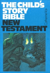 NT (#03 in Childs Story Bible Series)