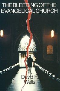 Bleeding of the Evangelical Church