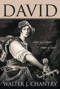 David: Man of Prayer, Man of War