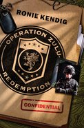 Operation Zulu Redemption (Operation Zulu Redemption Series)