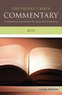 Acts (Peoples Bible Commentary Series)