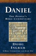 Daniel (Peoples Bible Commentary Series)