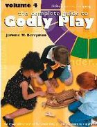 Complete Guide to Godly Play, the - Volume 4 - 20 Presentations For Spring (#04 in The Complete Guide To Godly Play Series)