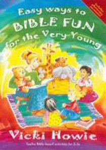 Easy Ways to Bible Fun For the Very Young