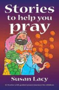 Stories to Help You Pray