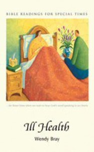 Ill Health (Bible Readings For Special Times Series)