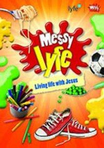 Messy Lyfe (Lyfe Series)