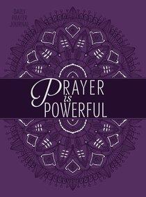 Prayer is Powerful: Prayer Journal