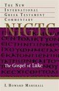 Gospel of Luke (New International Greek Testament Commentary Series)