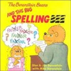 And the Big Spelling Bee (The Berenstain Bears Series)