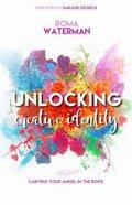 Unlocking Creative Identity