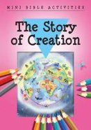 Mini Bible Activities: The Story of Creation (Mini Bible Activity Books Series)