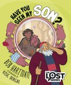 Have You Seen My Son? (The Lost Series)