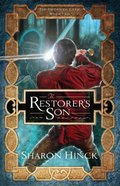 Restorers Son (#02 in The Sword Of Lyric Series)