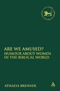 Are We Amused? (Journal For The Study Of The Old Testament Supplement Series)