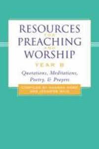 Resources For Preaching and Worship Year B