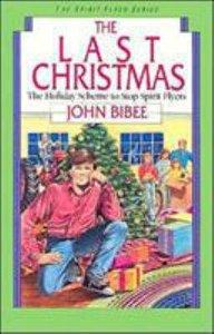 The Last Christmas (#05 in Spirit Flyer Series)