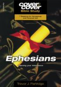 Ephesians - Claiming Your Inheritance (Cover To Cover Bible Study Guide Series)