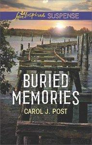 Buried Memories (Love Inspired Suspense Series)
