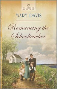 Romancing the Schoolteacher (#1134 in Heartsong Series)