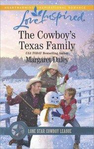 The Cowboys Texas Family (Lone Star Cowboy League: Boys Ranch #04) (Love Inspired Series)