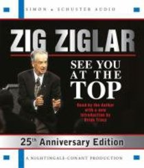 See You At the Top 25Th Anniversary Edition (Abridged)