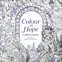 Colour in Hope (Adult Coloring Books Series)