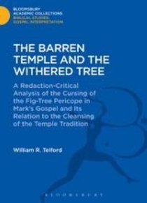 The Barren Temple and the Withered Tree (Bloomsbury Academic Collections: Biblical Studies Series)