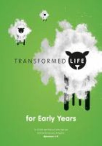 Transformed Life: Early Years